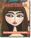 "In the Charles Kaufman art book, ""Five Hundred and Forty Women"""