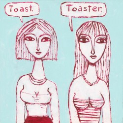 "Giclée Print on Canvas: ""Toast. Toaster."""