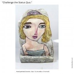"Sculpture: ""Challenge the Status Quo"""
