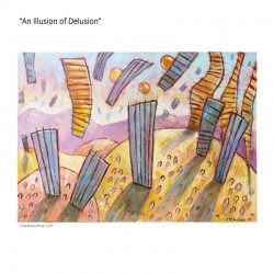 "Painting: ""An Illusion of Delusion"""